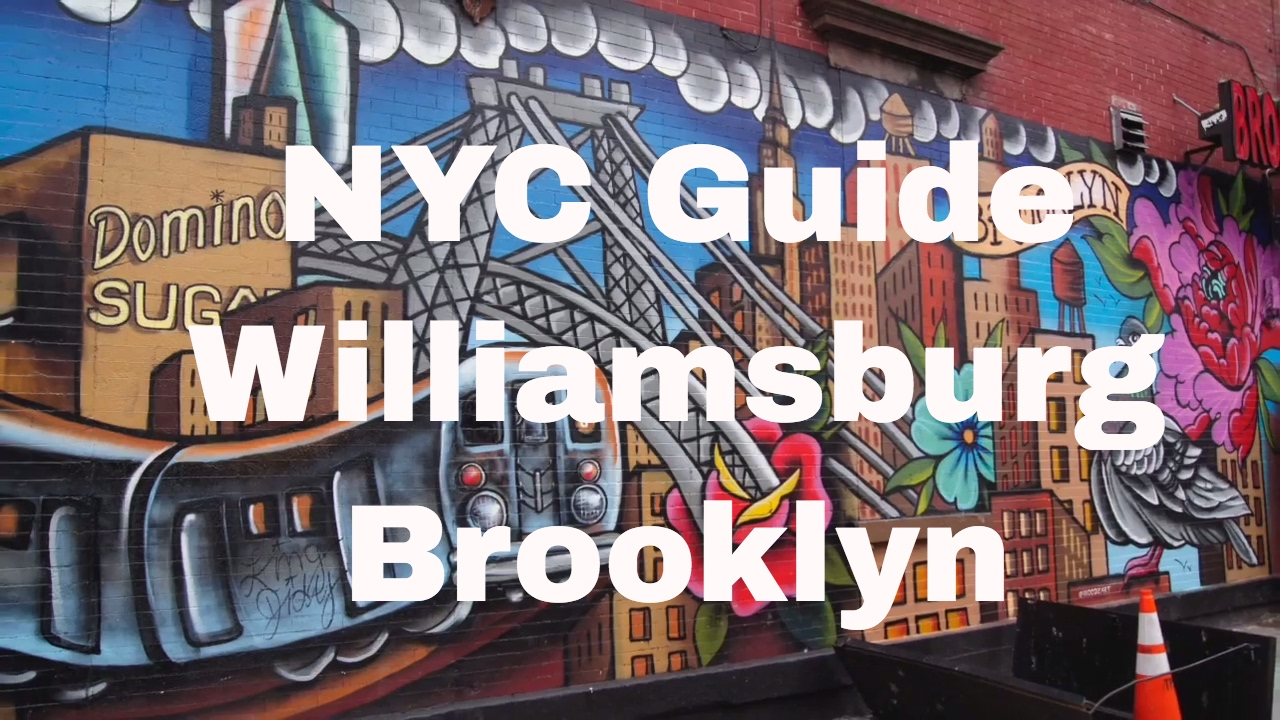 williamsburg brooklyn best places to go youtube. Black Bedroom Furniture Sets. Home Design Ideas