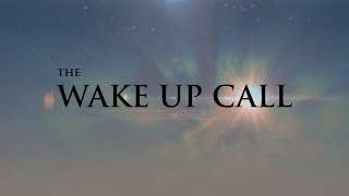 Wake Up Call
