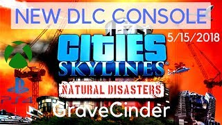 Cities Skylines | New DLC Natural Disasters | XBOX PS4 | 05/15/2018
