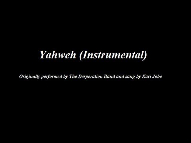 Yahweh - The Desperation Band with Kari J