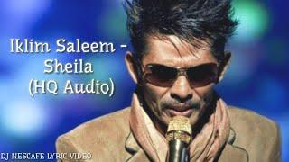Iklim Saleem - Sheila|Lirik|