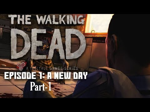 A New Day Part 1 | Walking Dead Season One Episode 1 | Ghost Surya | Gameplay Video Episode One