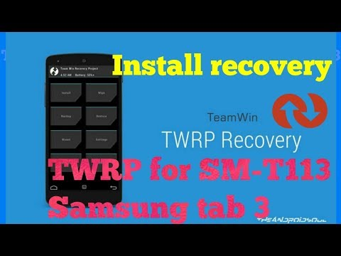 TWRP on SM-T113 Samsung Galaxy Tab 3 by two creatures