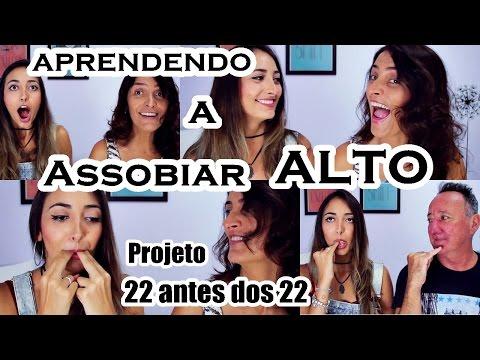 #22Antesdos22 Aprendendo a Assobiar Alto com os Dedos #1 | Fernanda Rebello