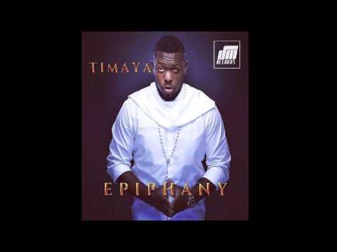 Happy - Timaya ft. Sir Shina Peters | Epiphany | Official Timaya