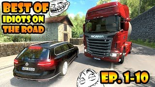 ★ BEST OF  Diots On The Road - ETS2MP - Ep. 1-10 Tony 747 - Best Moments