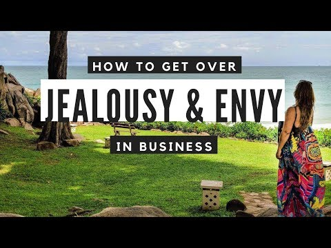 How to get over jealousy and envy in business
