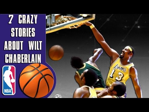 7 Crazy stories about Wilt Chamberlain