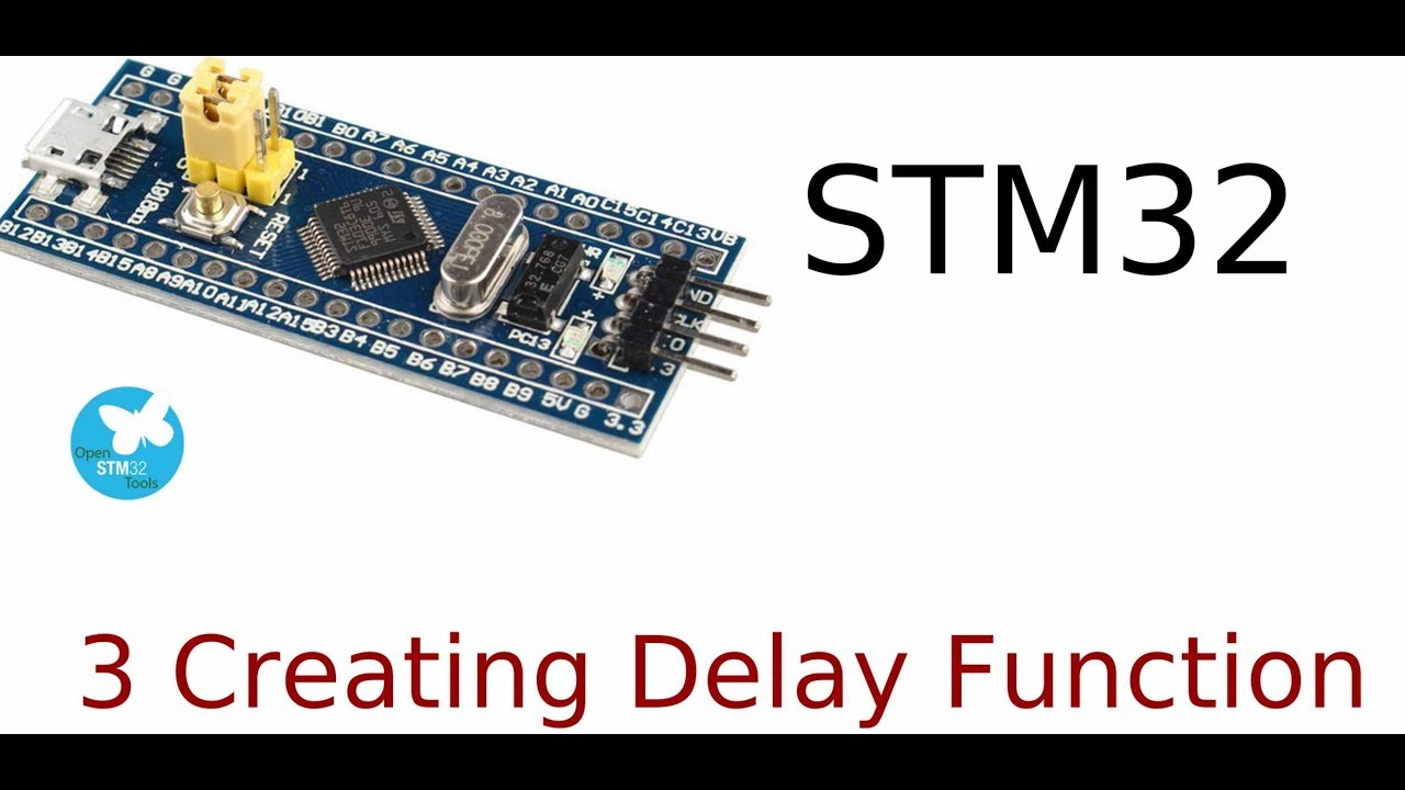 STM32 Development - Tutorial 3 Creating A Delay Function