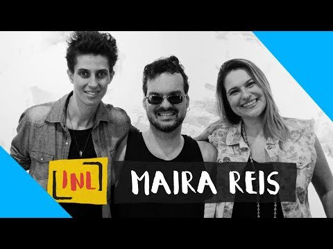 INL | Entrevista com Maira Reis | LGBT thumbnail