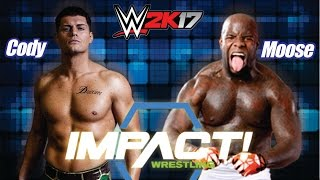 CODY RHODES vs MOOSE (TNA Impact Wrestling) [WWE 2K17 Gameplay]