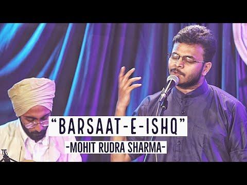 """Ishq Aur Barsaat""- Mohit Rudra Sharma | ft Baksheesh Singh | Hindi Poetry | Spill Poetry"