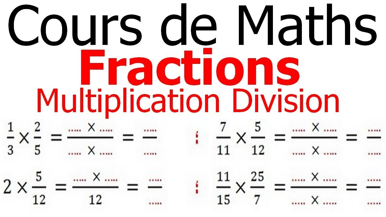 Maths 6ème - Fractions multiplication et division Exercice ...