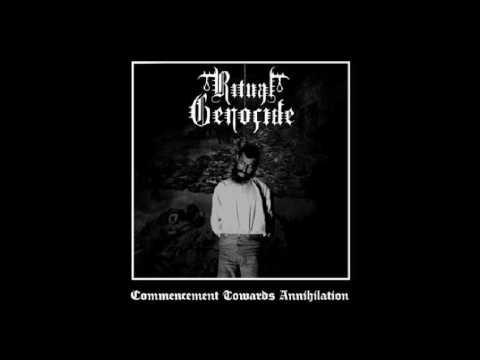 Ritual Genocide - Commencement Towards Annihilation (Full-Album) 2016