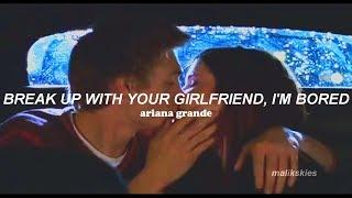Ariana Grande - Break Up With Your Girlfriend, I'm Bored (Traducida al español)