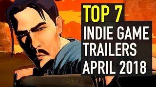 Baixar Top 7 Best Looking Indie Game Trailers - April 2018