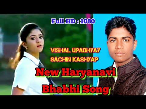 New Haryanvi Bhabhi Song    Sachin Kashyap    Vishal Upadhyay    Ankit Singh