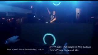 Dave Winnel - Live @ Pacha 24-8-13