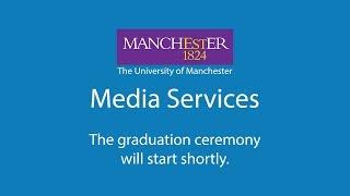University of Manchester - Winter Graduations 2018