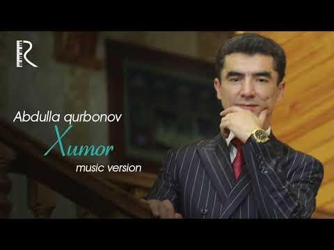 Abdulla Qurbonov - Xumor