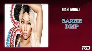 Nicki Minaj - Barbie Drip (Lil Baby & Gunna Drip Too Hard Remix)