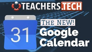 The NEW! Google Calendar - Tutorial