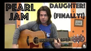 Guitar Lesson: How To Play Daughter By Pearl Jam!