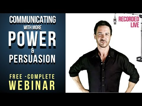 FREE COMPLETE Communication Skills Webinar: How to Communicate with Power & Persuasion