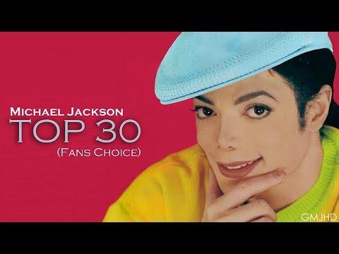 Michael Jackson - Top 30 songs (Fans Choice) 2018 - GMJHD