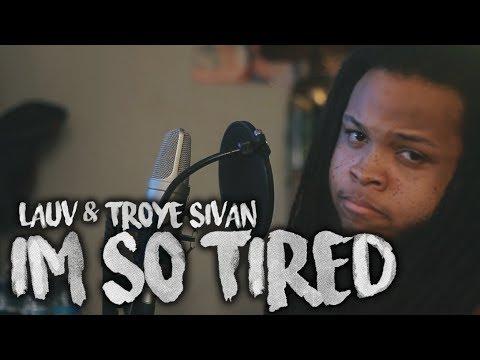 Lauv & Troye Sivan ~ I'm So Tired (Kid Travis Cover)