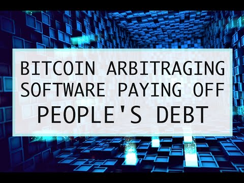 Bitcoin Arbitraging Software PAYING OFF PEOPLE'S DEBT!! MUST WATCH!!