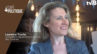 Café Politique n°67 – Laurence Trochu, Conseillère Départementale (LR) des Yvelines
