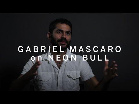 GABRIEL MASCARO on Neon Bull   TIFF 2016