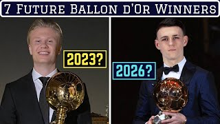 Predicting The Next 7 Ballon d'Or Winners