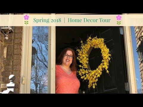 Spring 2018   Home Decor Tour