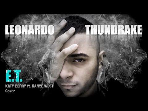 Leonardo Thundrake - E.T. Cover en Español [Katy Perry ft. Kanye West]