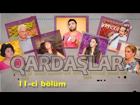 Qardaşlar (11-ci bölüm)