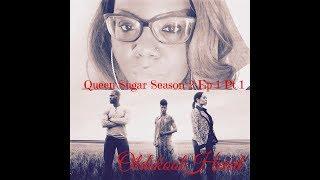 Queen Sugar Season 2 Episode 1 Review