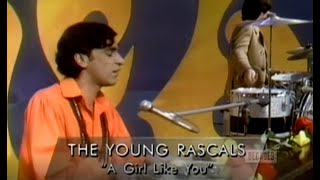 The Young Rascals - A Girl Like You (Live on Ed Sullivan)