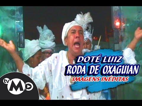 RODA DE OXAGUIAN DOTE LUIZ DE IANSÃ (IN MEMORIAM)
