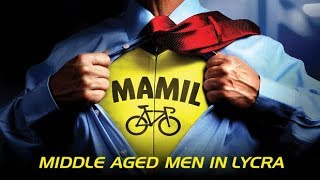 Mamil: Middle Aged Men In Lycra - Official Trailer