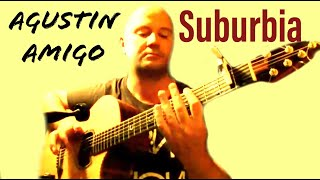 "Agustin Amigo - ""Suburbia"" (Pet Shop Boys) - Solo Acoustic Guitar"