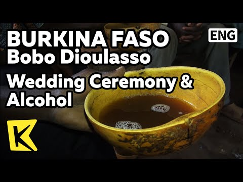 【K】Burkina Faso Travel-Bobo Dioulasso[부르키나파소 여행-보보디울라소]전통 결혼식과 술/Wedding Ceremony/Alcohol/Party