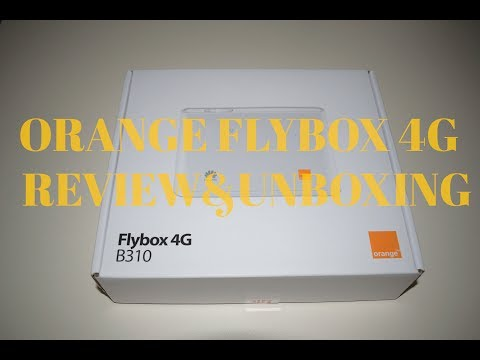 Orange Flybox B310 - Router 4G - Unboxing&review