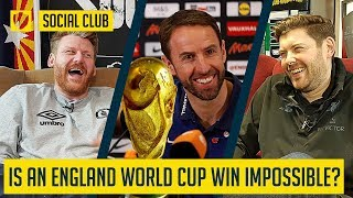 IS AN ENGLAND WORLD CUP WIN REALLY IMPOSSIBLE? | SOCIAL CLUB