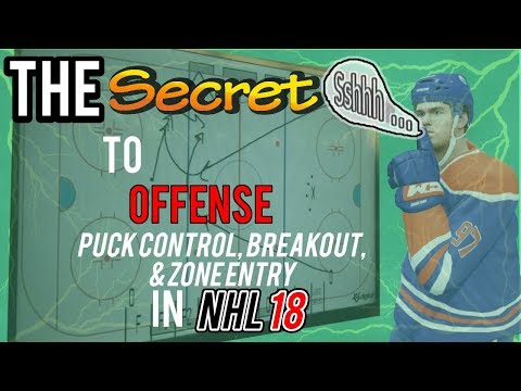 The Secret to Offense in NHL 18 (Puck Control, Breakout, and Zone Entry)