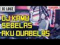 DJ TIK TOK KAMU SEBELAS AKU DUABELAS NELLA KHARISMA 2018