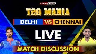 Live Delhi vs Chennai T20 | Live Scores and Analysis | SportsFlashes