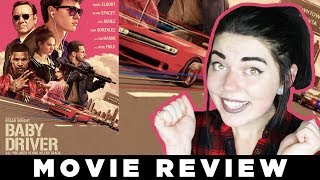 Baby Driver • MOVIE REVIEW