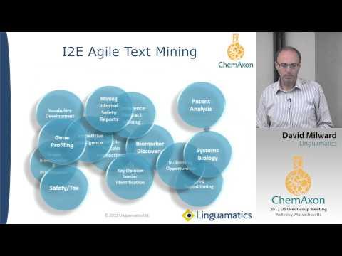 David Milward (Linguamatics) & Daniel Bonniot (ChemAxon): Text mining for chemical information